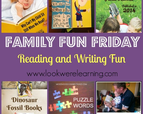 Reading and Writing Activities for Kids with Family Fun Friday!