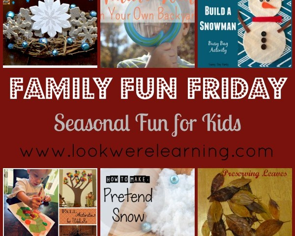 Seasonal Fun for Kids with Family Fun Friday!