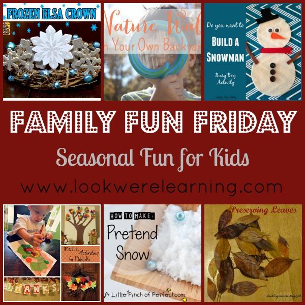 Seasonal Fun for Kids - Look! We're Learning!