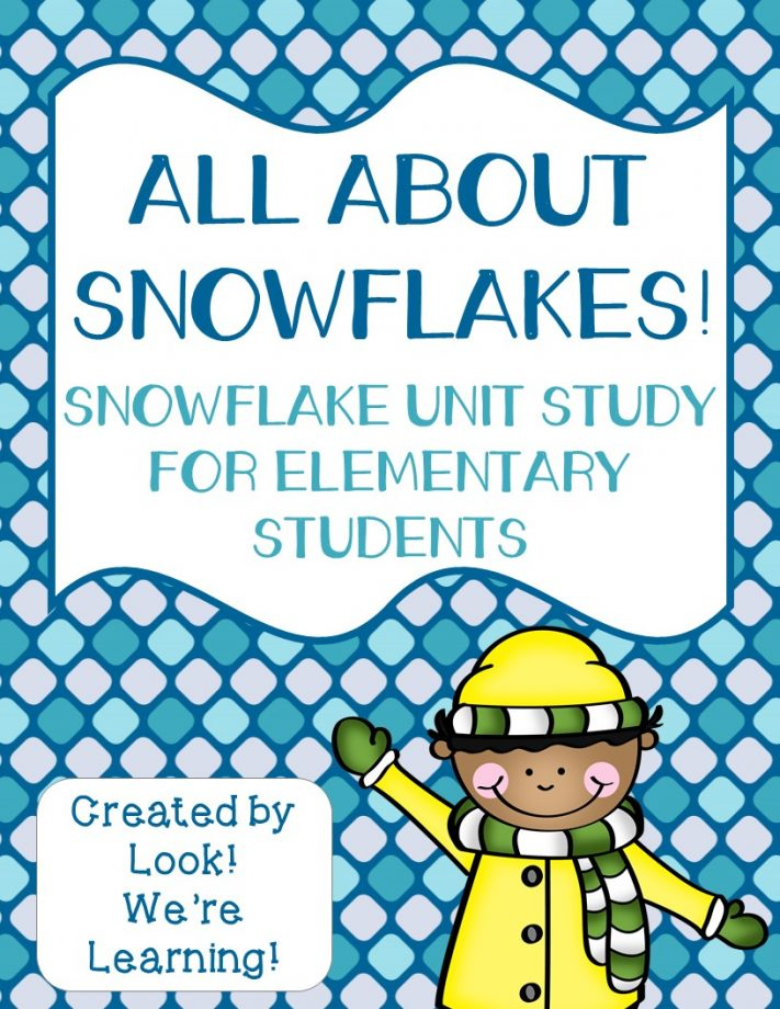 Snowflake Unit Study for Kids
