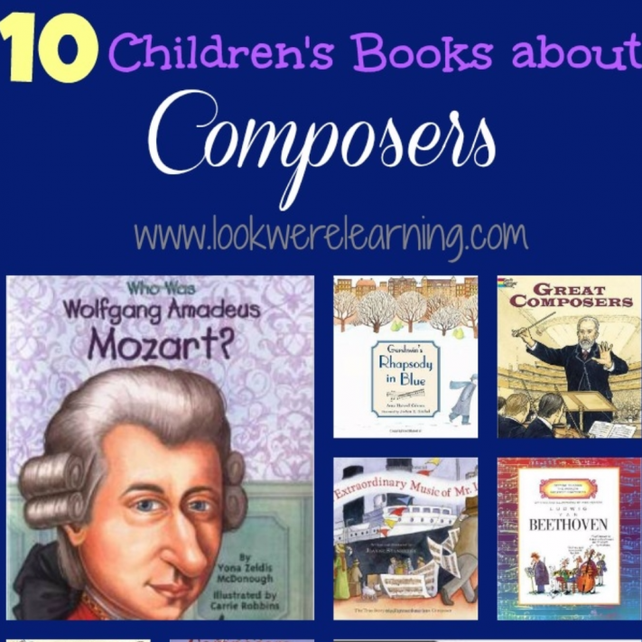 Beautiful Children's Books about Composers - Look! We're Learning!