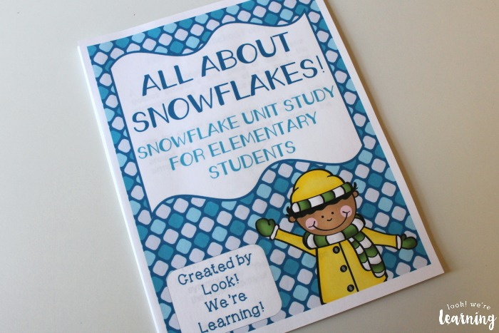 All About Snowflakes Unit Study for Kids