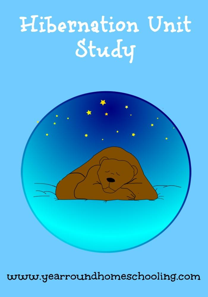 Homeschool Unit Studies: Hibernation Unit - Look! We're Learning!
