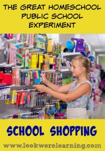 Homeschool Public School Experiment School Shopping