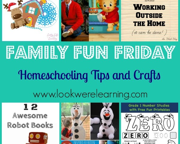 Homeschooling Tips and Crafts with Family Fun Friday!