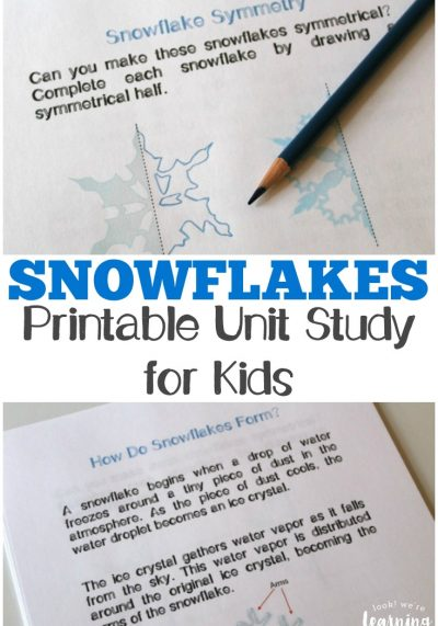 Learn about the science and art of snow with this printable snowflake unit study for kids!
