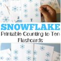 These printable snowflake counting flashcards are a perfect way to learn to count to ten this winter!