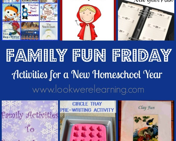 Activities for a New Homeschool Year with Family Fun Friday!