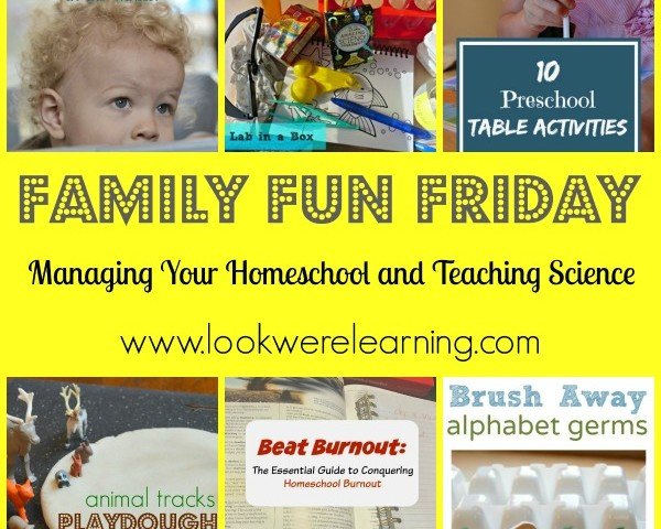 Managing Your Homeschool with Family Fun Friday!