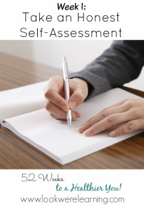 Take an Honest Self-Assessment - Great advice about assessing the state of your health so that you can make good fitness goals