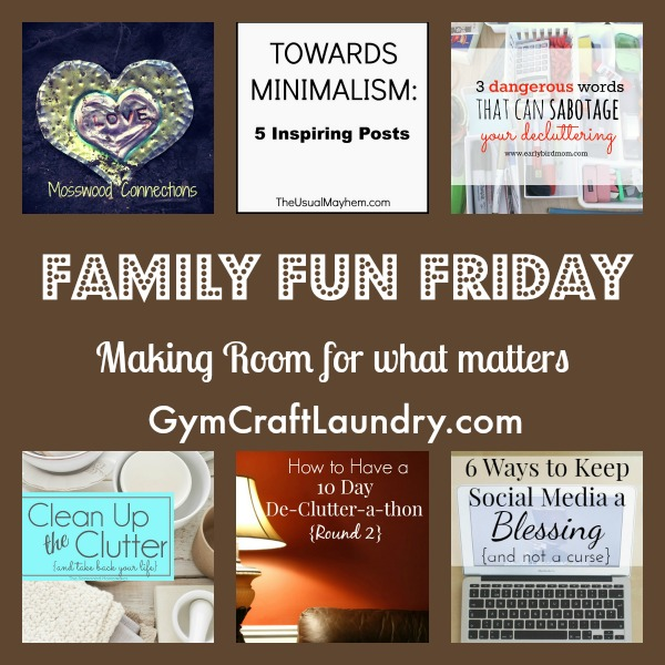 family fun friday decluttering