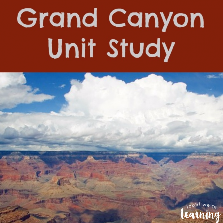 Grand Canyon Unit Study for Homeschoolers