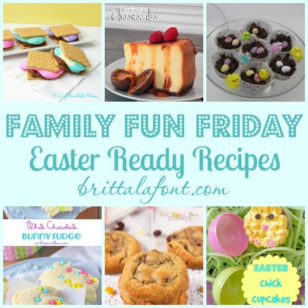 Easter Ready Recipes Family Fun Friday