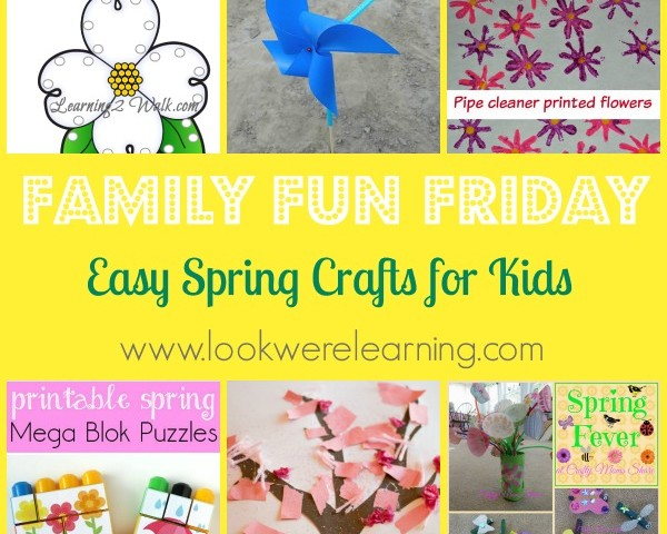 Easy Spring Crafts for Kids with Family Fun Friday!