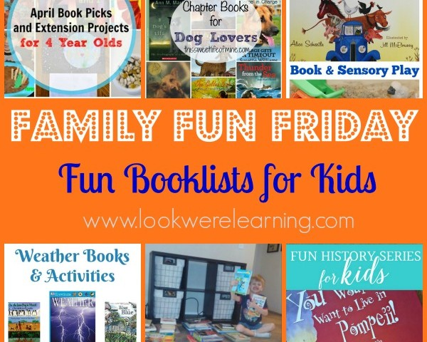 Fun Booklists for Kids with Family Fun Friday!