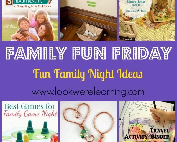 Fun Family Night Ideas with Family Fun Friday!