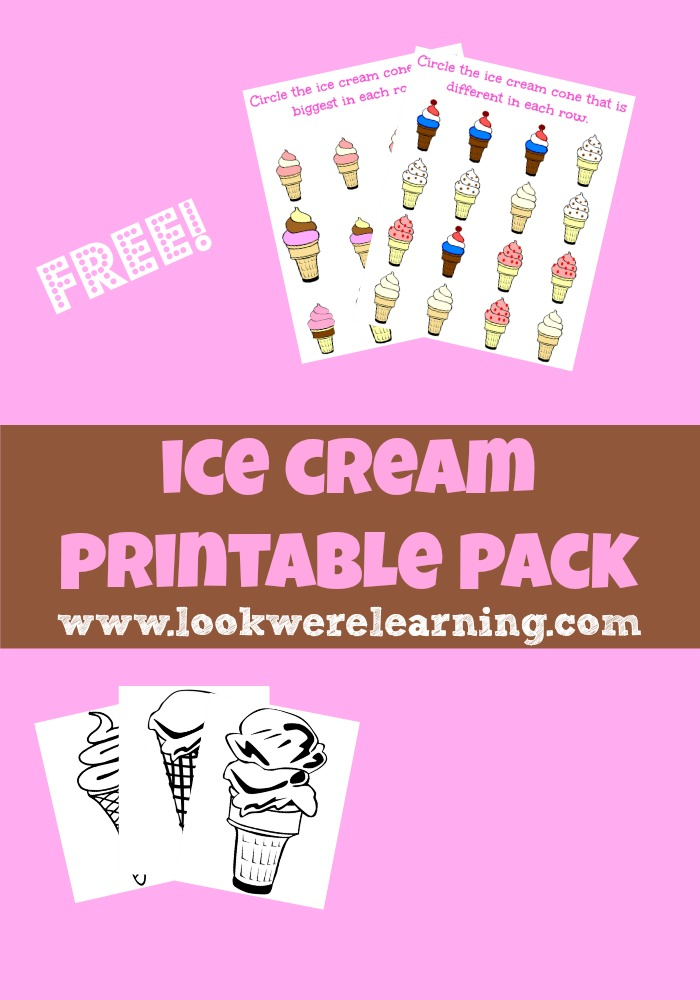 Ice Cream Printable Pack - Look! We're Learning!
