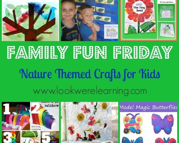 Nature Themed Crafts for Kids with Family Fun Friday!
