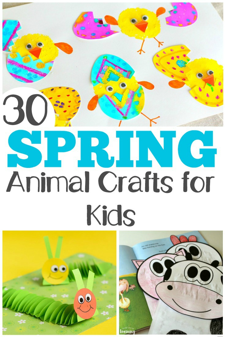These 30 adorable spring animal crafts are so much fun for kids to make!
