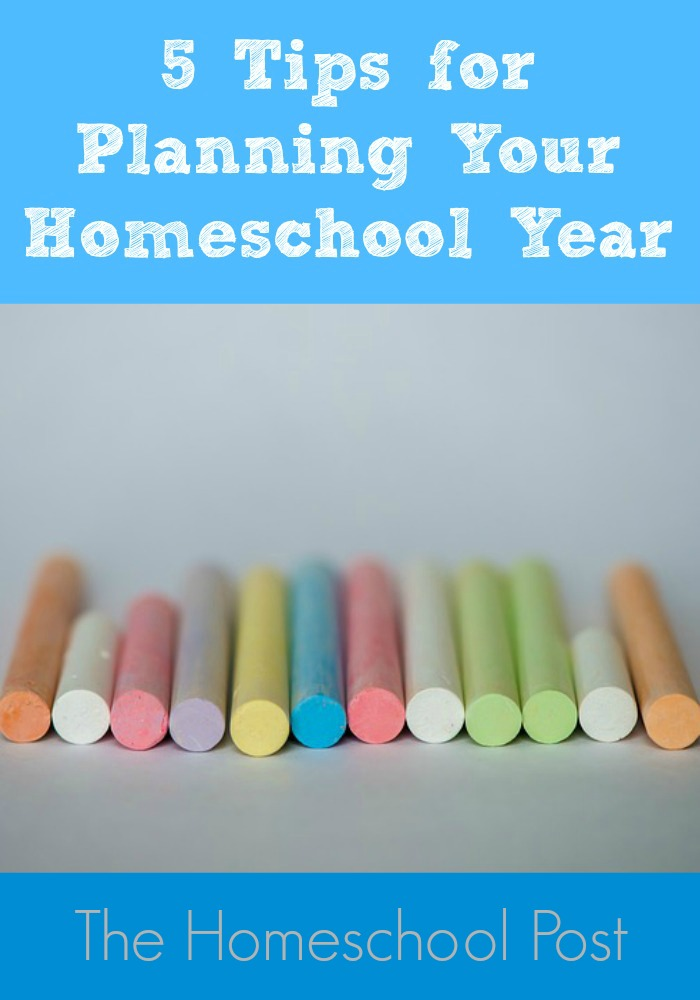 5 Tips for Planning Your Homeschool Year