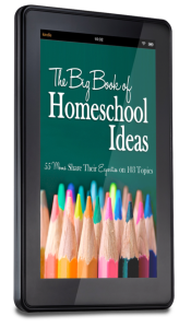Big Book of Homeschool Ideas
