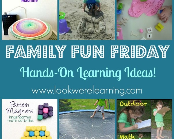 Hands On Learning Ideas with Family Fun Friday!