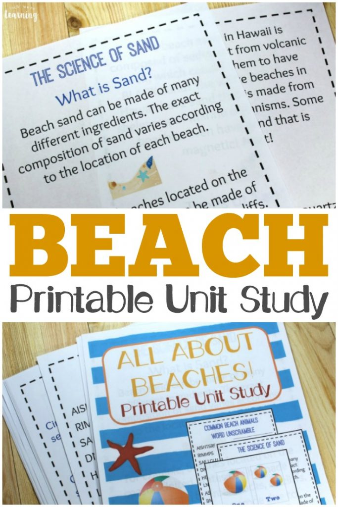 Learn about the science of beaches, plus get fun math, language, and geography practice, in this printable beach unit study!