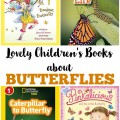 Share these lovely children's books about butterflies with your kids this spring to learn more about these amazing insects!
