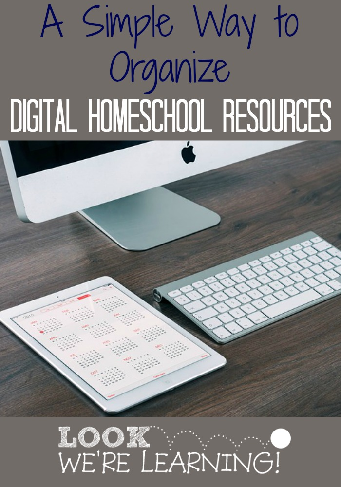 Simple Way to Organize Digital Homeschool Resources
