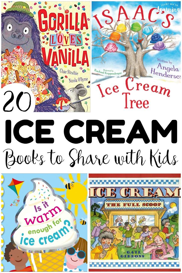 20 Fun Books about Ice Cream for Kids - Look! We're Learning!