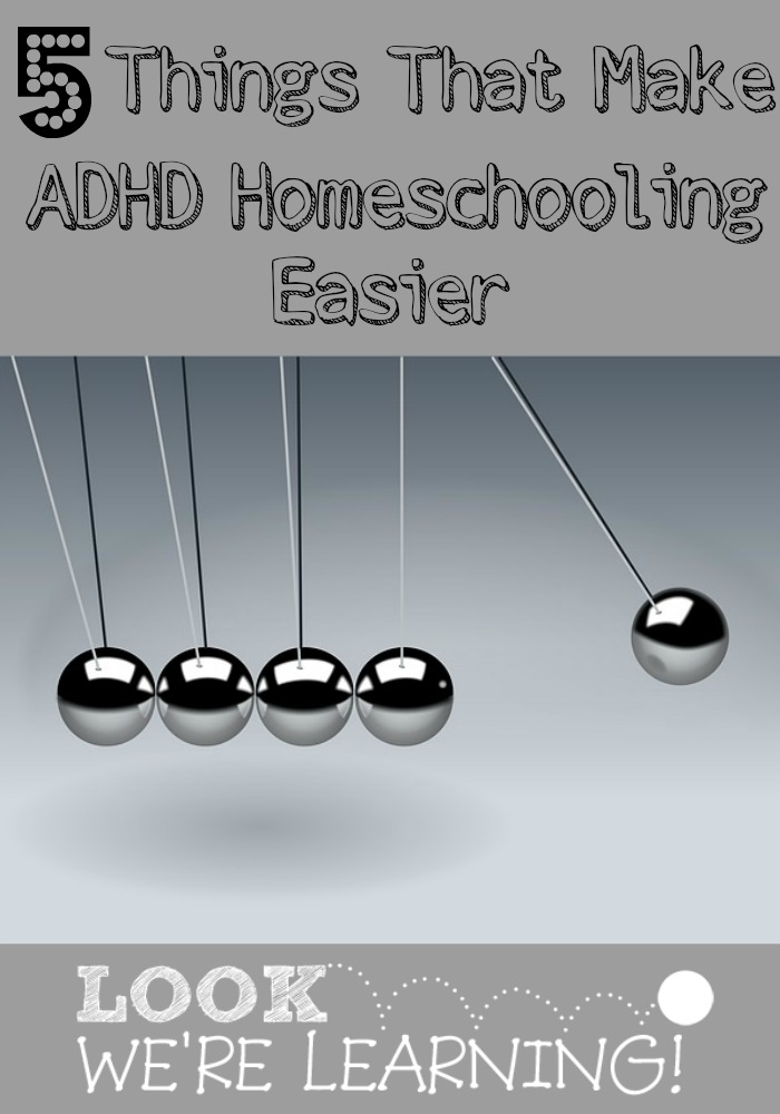 Things That Make ADHD Homeschooling Easier
