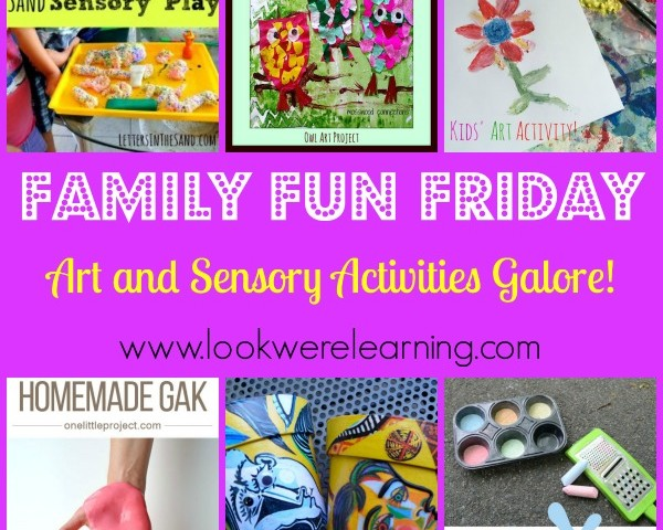 Art and Sensory Activities Galore with Family Fun Friday!