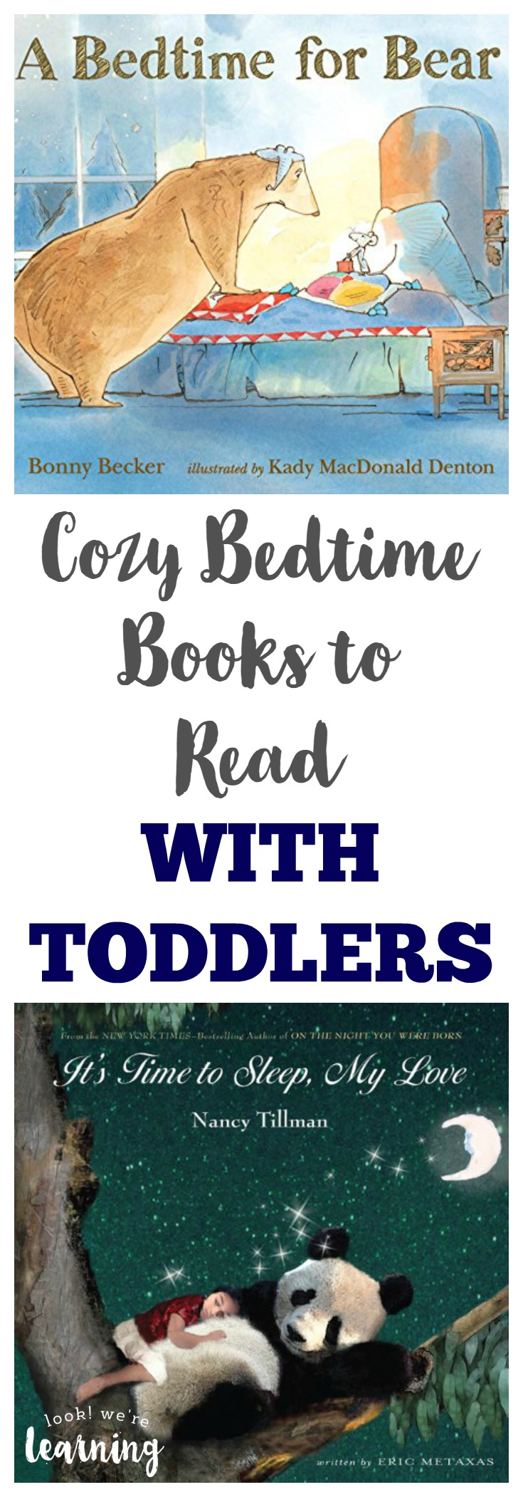 Cozy Bedtime Books for Toddlers and Parents to Share