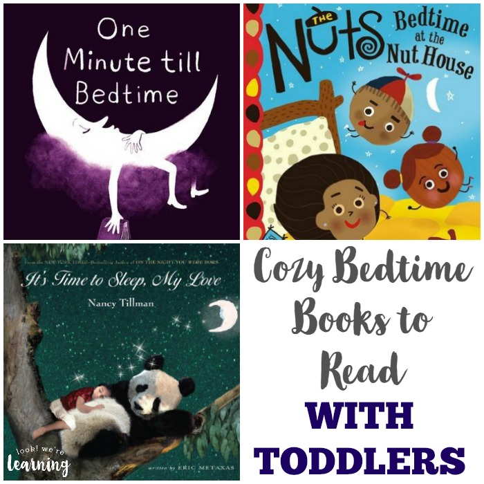Cozy Bedtime Books for Toddlers - Look! We're Learning!