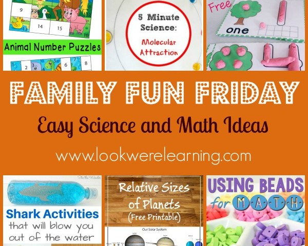 Easy Science and Math Ideas with Family Fun Friday!