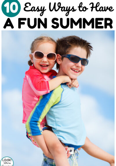 Make this summer one to remember with these easy ways to have a fun summer with kids!