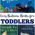 These cozy bedtime books for toddlers are the perfect way to share a bedtime story with your little ones!