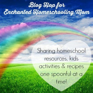 Blog Hop for Enchanted Homeschooling Mom
