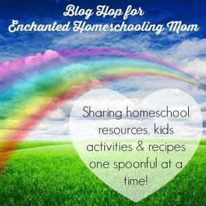 Blog Hop for Enchanted Homeschooling Mom