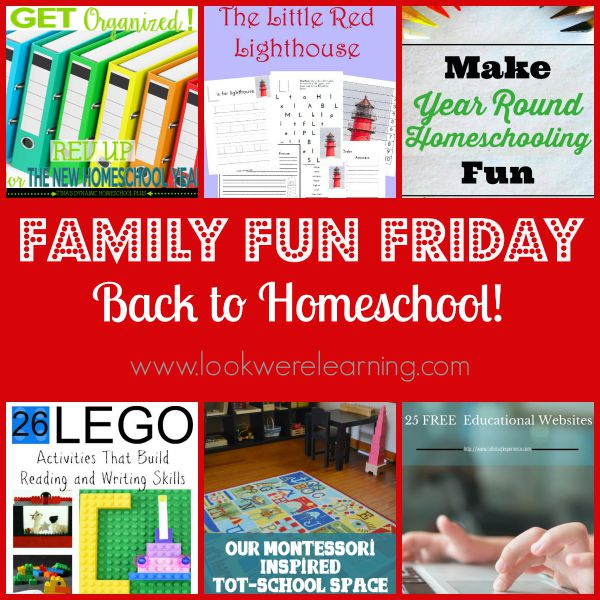 Back to Homeschool with Family Fun Friday!