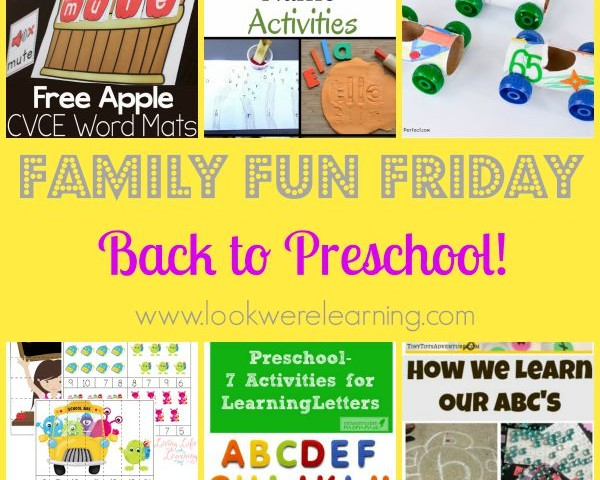 Back to Preschool with Family Fun Friday!