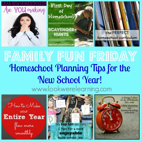 Homeschool Planning Tips with Family Fun Friday!