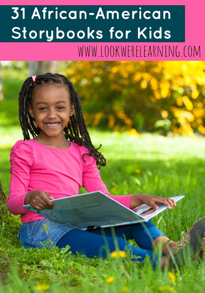 31 African American Story Books for Kids - Look! We're Learning!