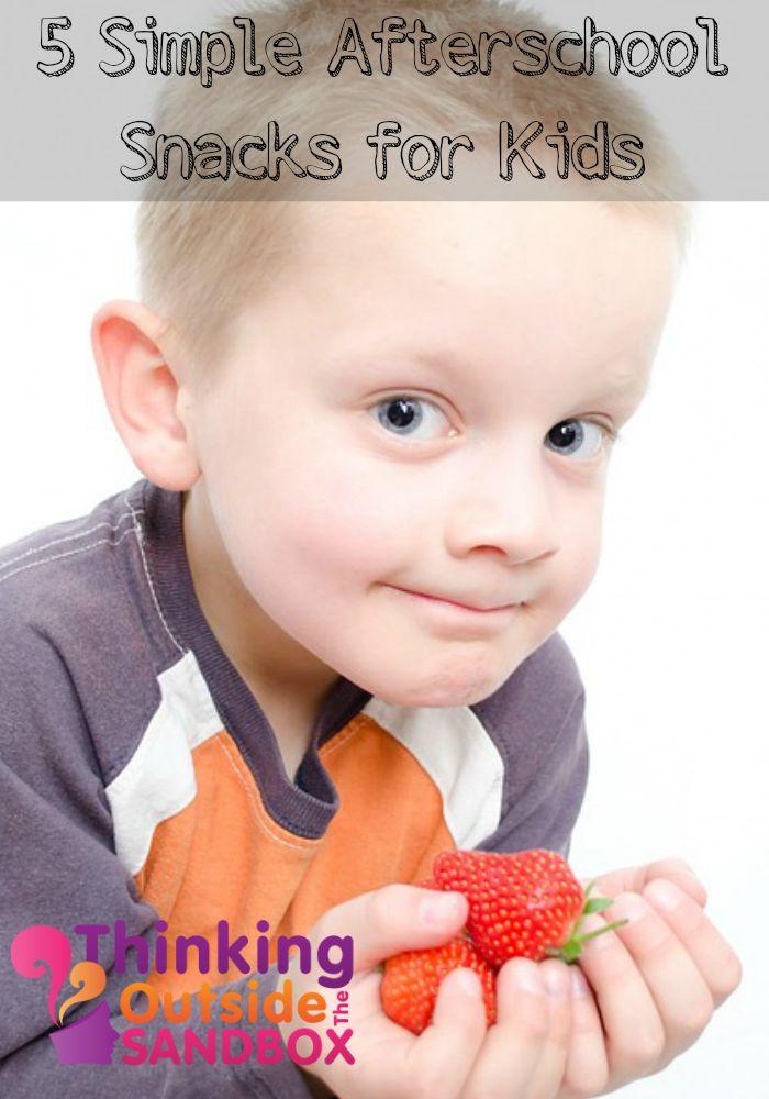 5 Simple Afterschool Snacks for Kids