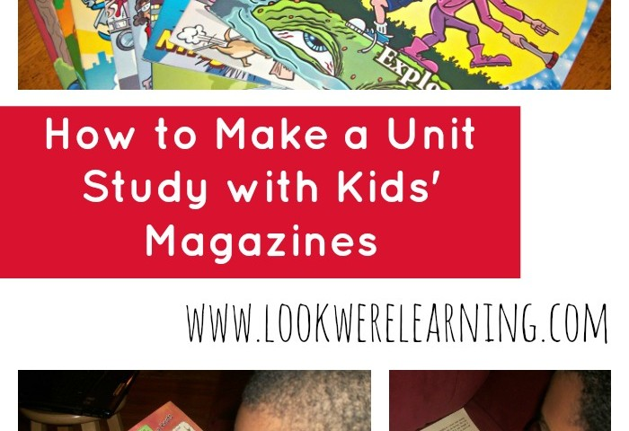 How to Make a Unit Study with Magazines for Kids