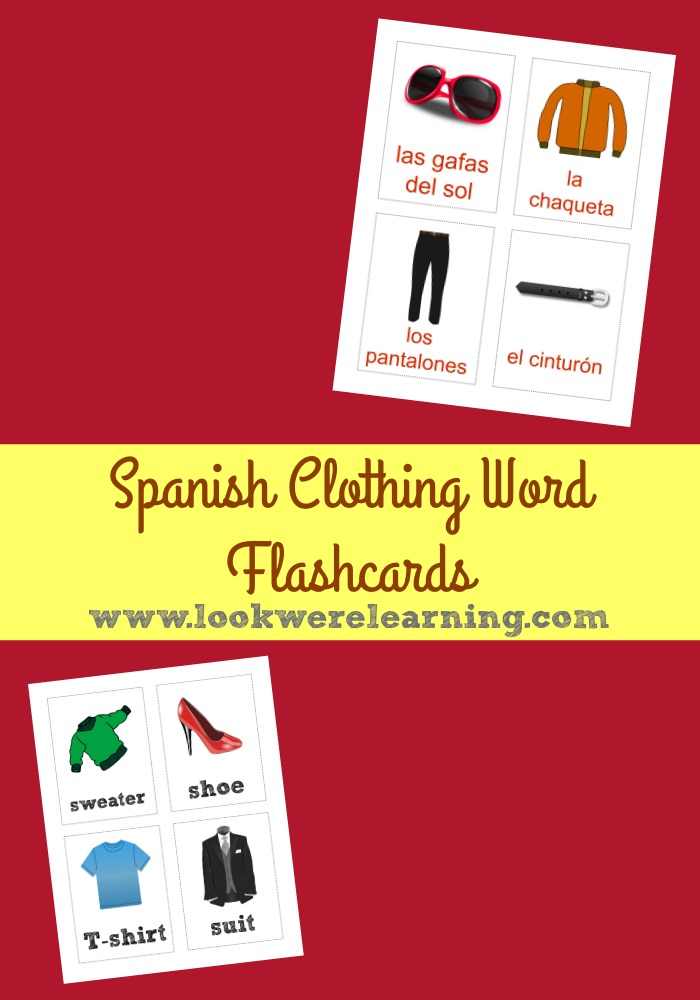 Spanish Clothing Words Flashcards @ Look! We're Learning!