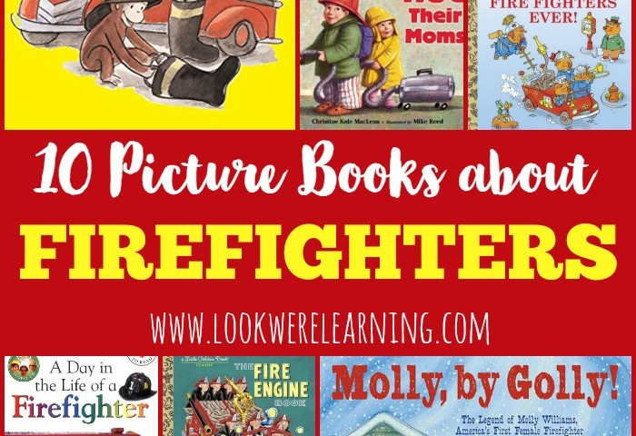 10 Picture Books about Firefighters
