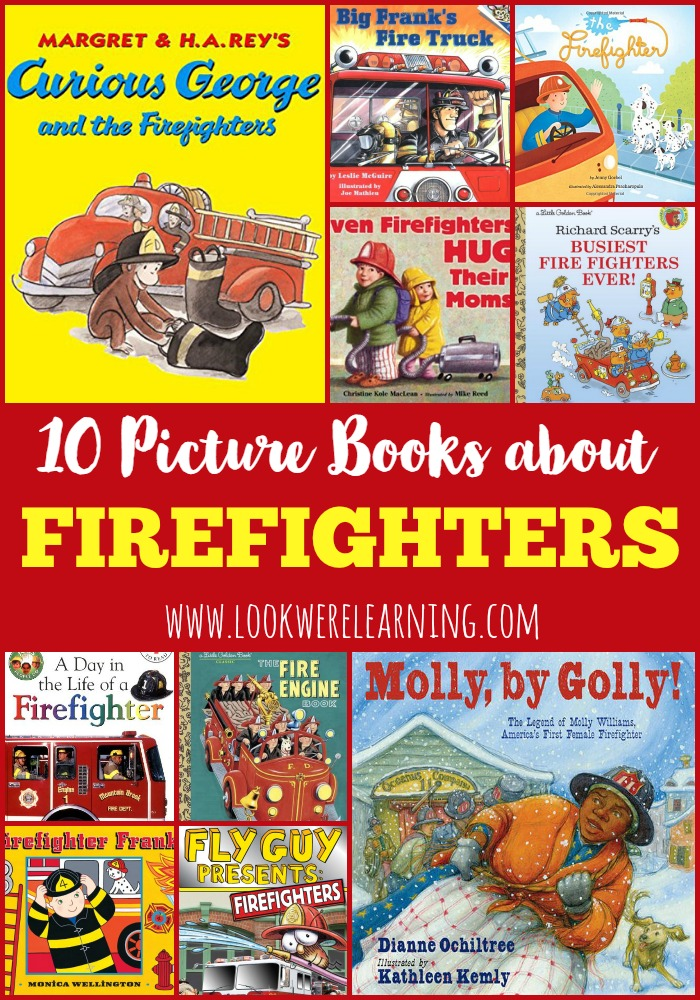 Picture Books about Firefighters