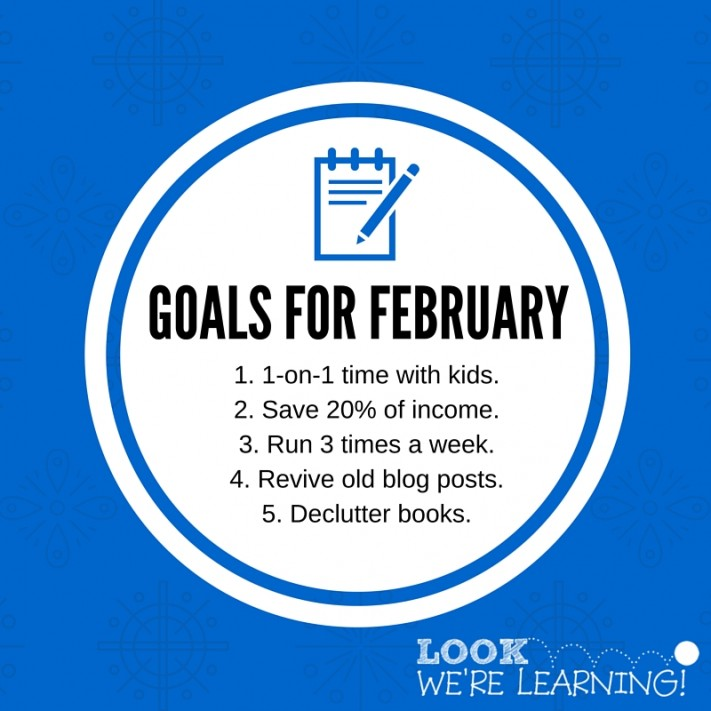 Setting Goals for February 2016 - Look! We're Learning!
