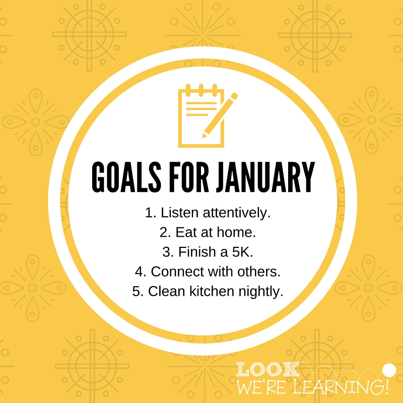 Setting Goals for January 2016 - Look! We're Learning!